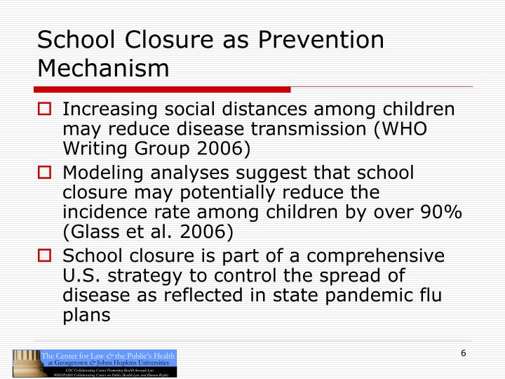 School Closure as Prevention Mechanism