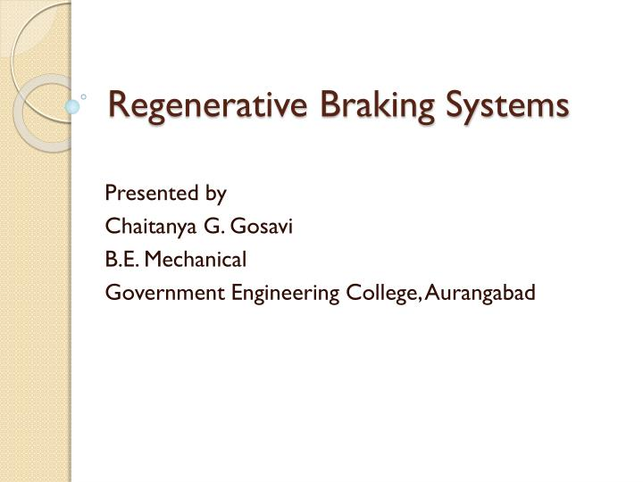 PPT - Regenerative Braking Systems PowerPoint Presentation