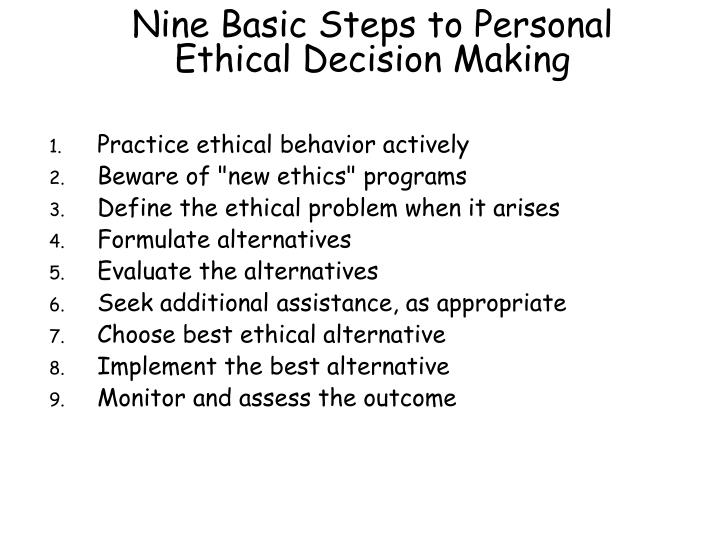 Nine basic steps to personal ethical decision making