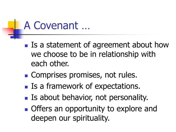 A Covenant …