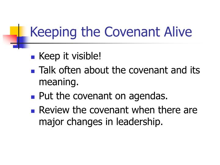 Keeping the Covenant Alive