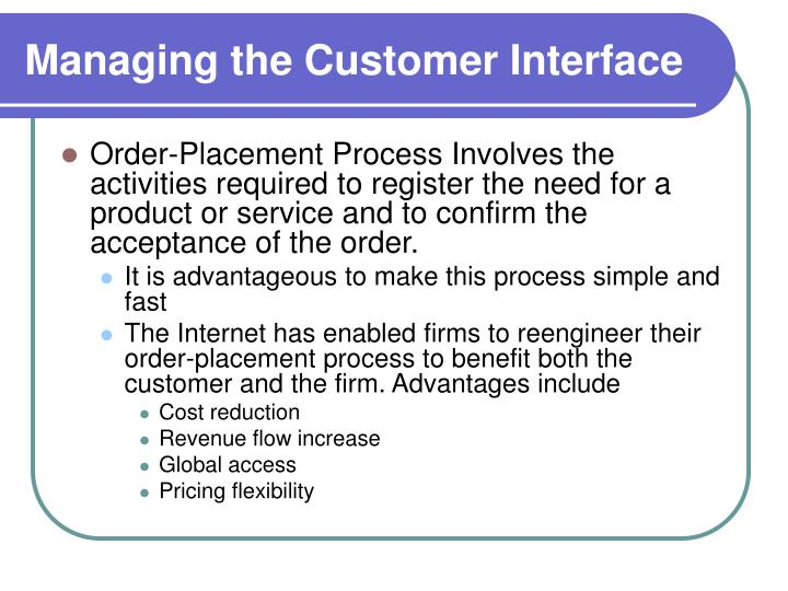 Managing the Customer Interface