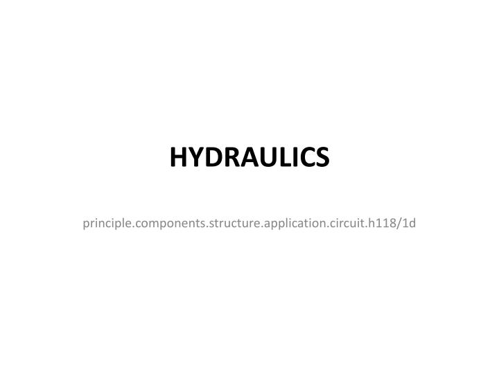 PPT - HYDRAULICS PowerPoint Presentation - ID:2399588