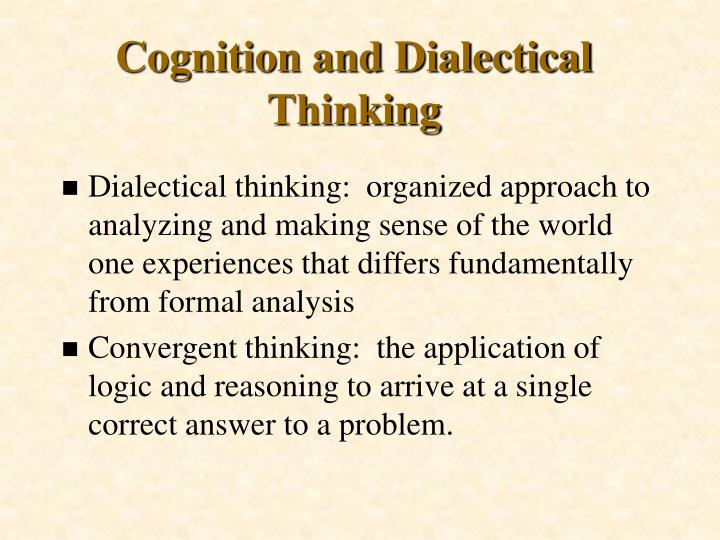 Cognition and Dialectical Thinking
