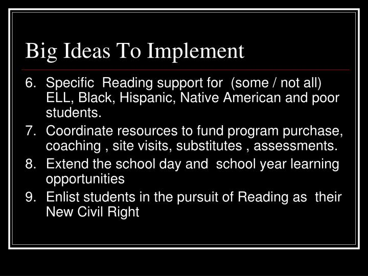 Big Ideas To Implement