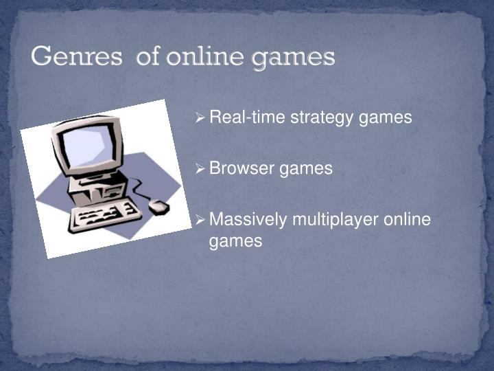 Genres  of online games