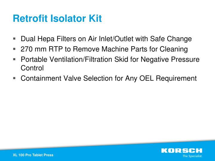 Retrofit Isolator Kit