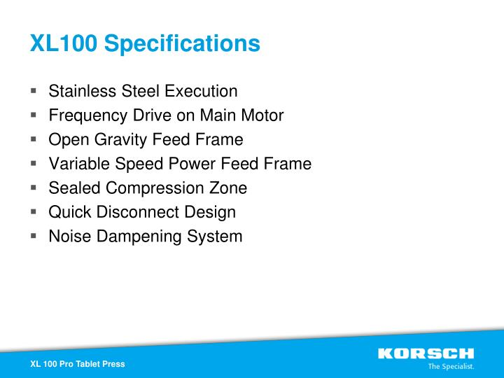 XL100 Specifications