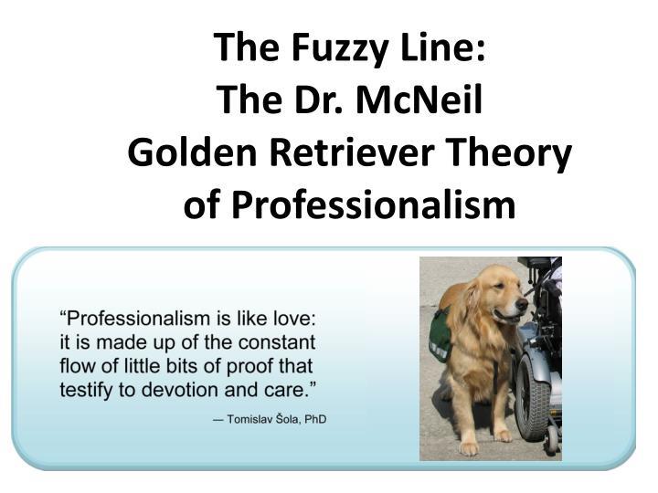 The Fuzzy Line: