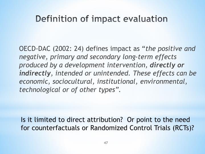 "OECD-DAC (2002: 24) defines impact as """