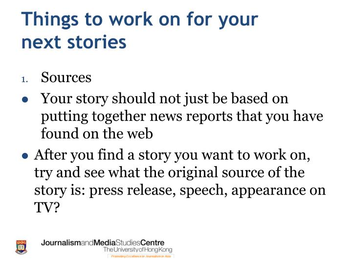 Things to work on for your next stories
