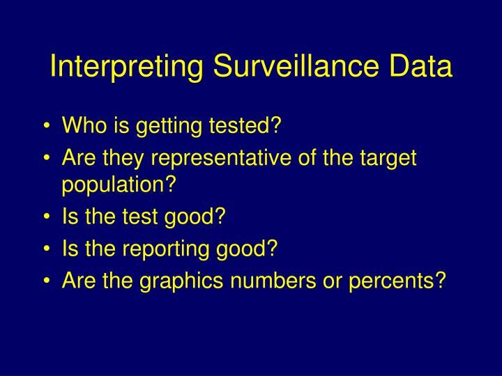 Interpreting Surveillance Data