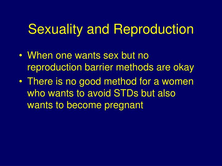 Sexuality and Reproduction