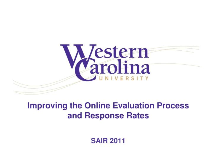 improving the online evaluation process and response rates n.