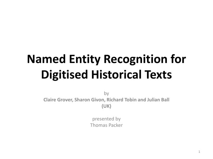 named entity recognition for digitised historical texts n.