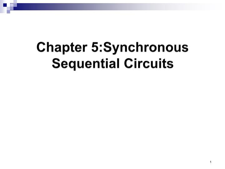 chapter 5 synchronous sequential circuits n.