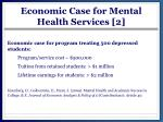 economic case for mental health services 2