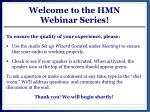 welcome to the hmn webinar s eries