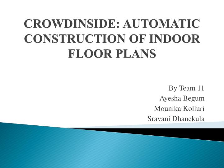 crowdinside automatic construction of indoor floor plans n.