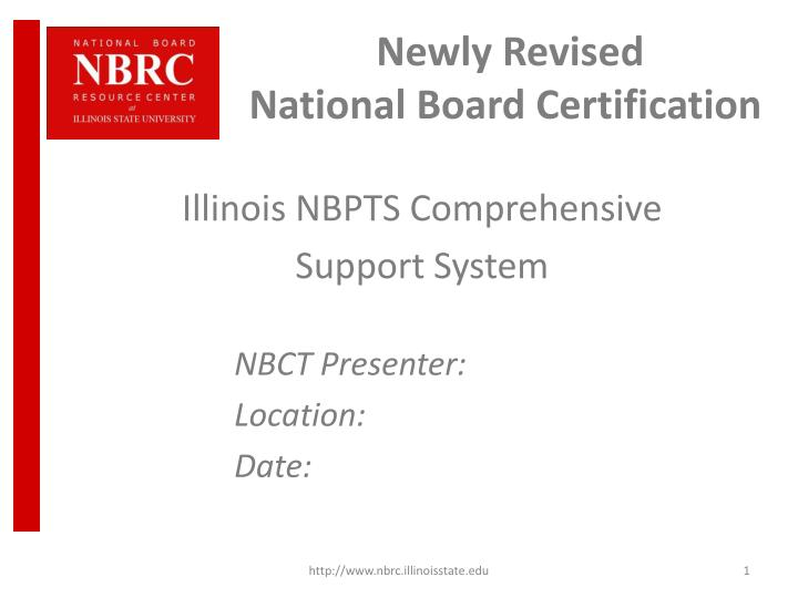 Ppt Newly Revised National Board Certification Powerpoint