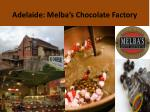 adelaide melba s chocolate factory