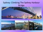 sydney climbing the sydney harbour bridge