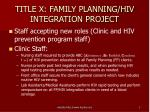 title x family planning hiv integration project1
