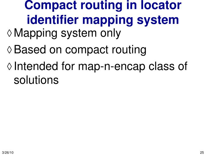 Compact routing in locator identifier mapping system