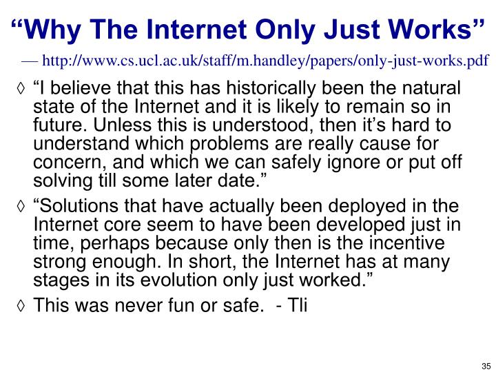 """""""Why The Internet Only Just Works"""""""