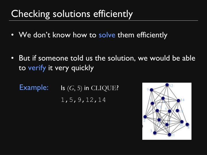 Checking solutions efficiently