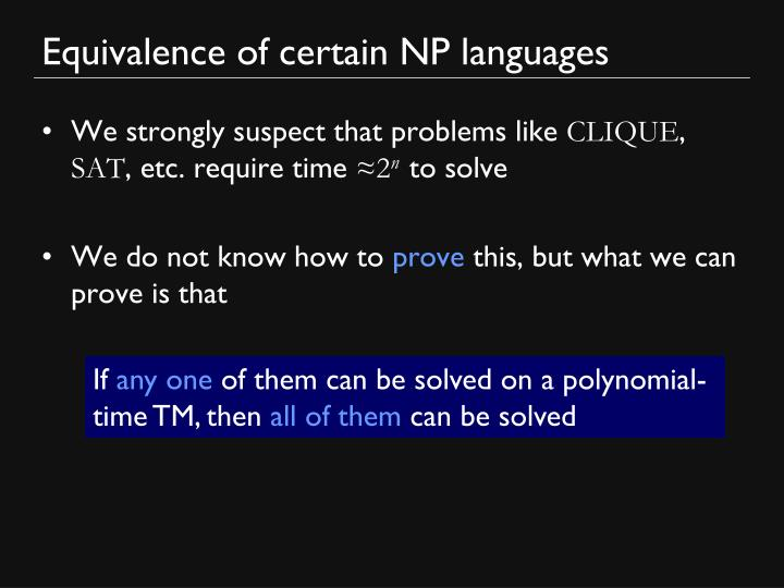 Equivalence of certain NP languages