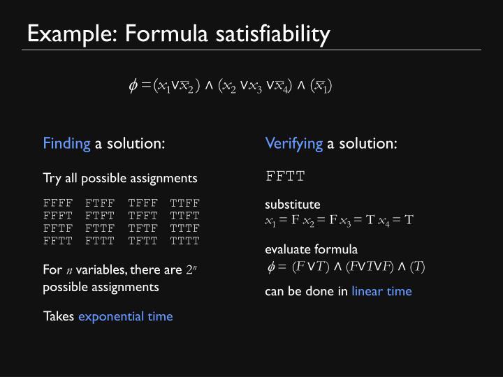 Example: Formula satisfiability
