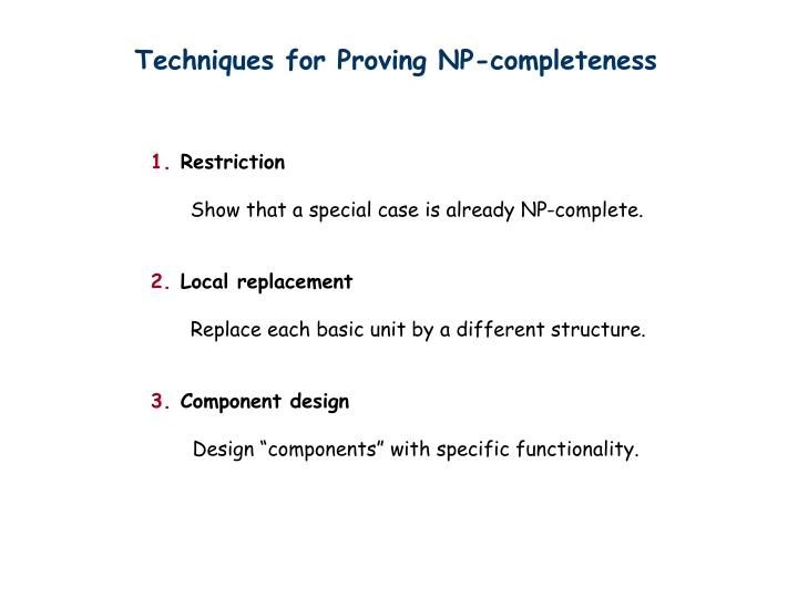 Techniques for Proving NP-completeness