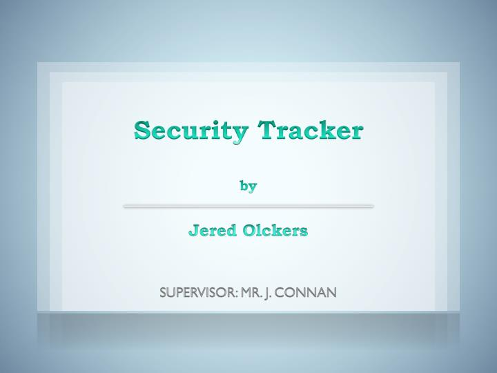 Security tracker by