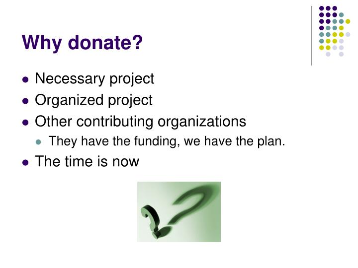 Why donate?