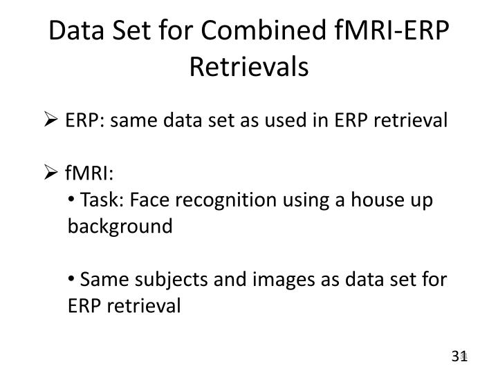 Data Set for Combined fMRI-ERP Retrievals