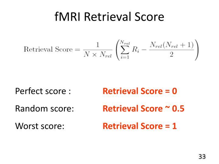 fMRI Retrieval Score