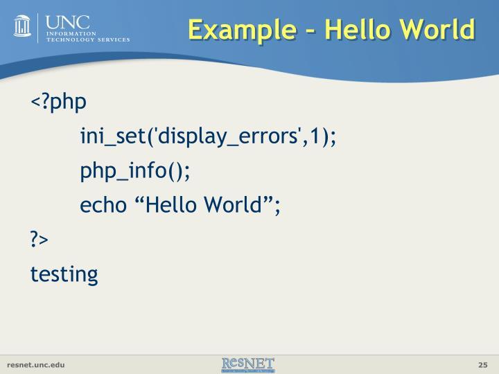 Example – Hello World