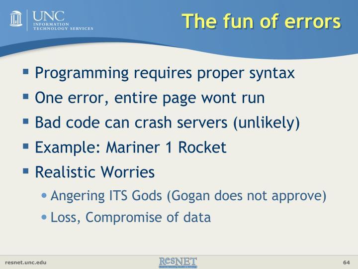 The fun of errors