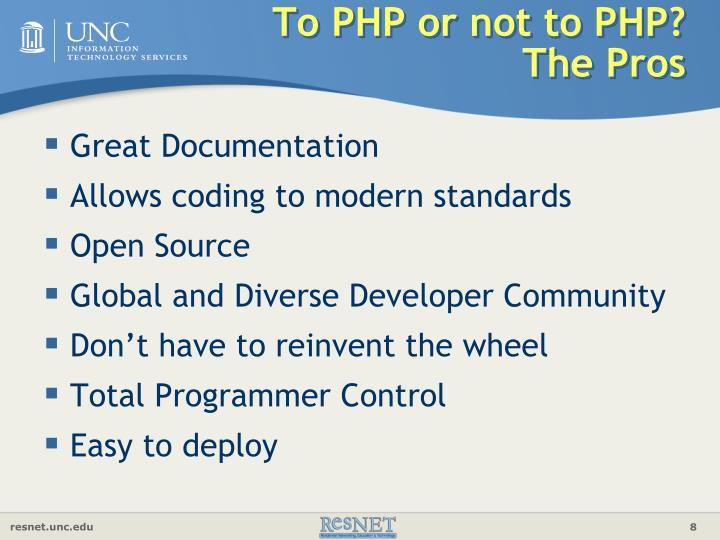To PHP or not to PHP?  The Pros