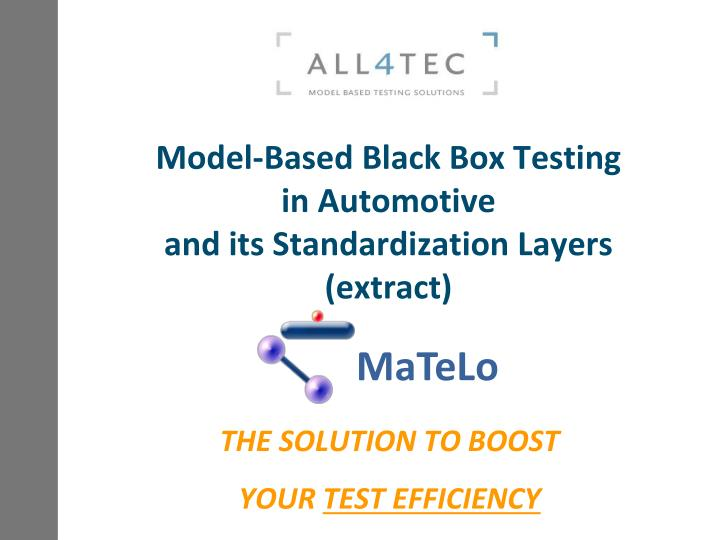 model based black box testing in automotive and its standardization layers extract n.