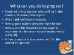 what can you do to prepare