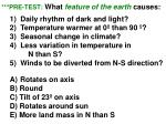 pre test what feature of the earth causes