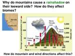 why do mountains cause a rainshadow on their leeward side how do they affect biomes