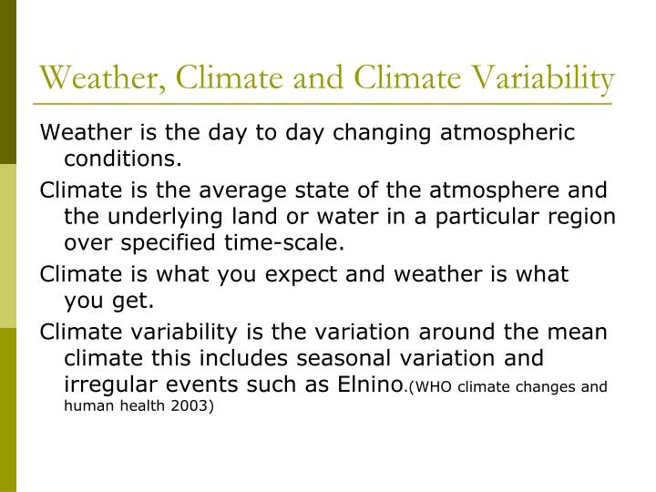 Weather, Climate and Climate Variability