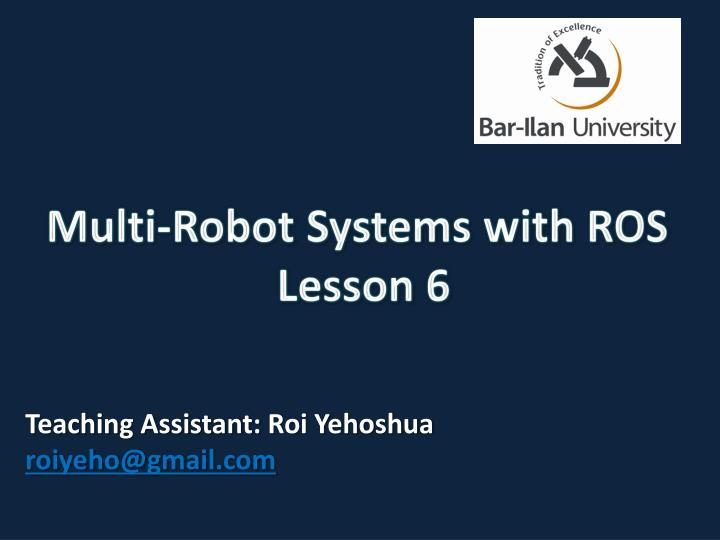 multi robot systems with ros lesson 6 n.