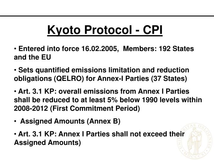 basic kyoto protocol The kyoto protocol has had two commitment periods, the first of which lasted from 2008-2012.