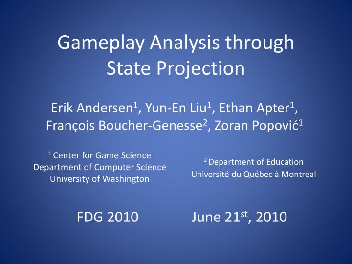 gameplay analysis through state projection n.