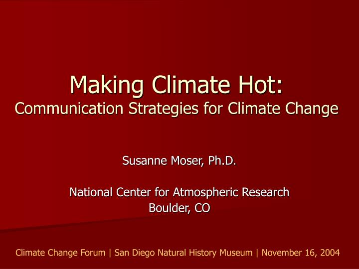 making climate hot communication strategies for climate change n.