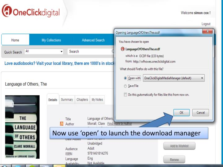 Now use 'open' to launch the download manager